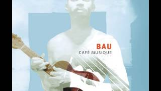 Bau - Raquel (Official Video)
