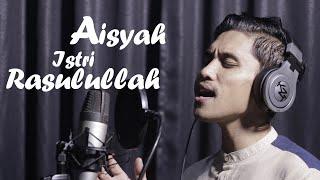 Download AISYAH ISTRI RASULULLAH [ COVER ] BY ADITARA