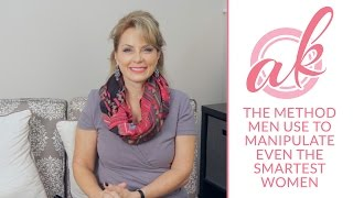 The Method Men Use to Manipulate Even the Smartest Women - Episode 4