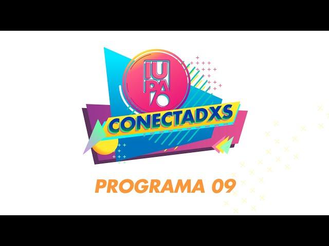 IUPA CONECTADXS PRG09 BLQ01