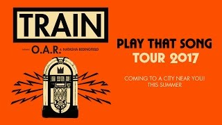 Train Play That Song Tour Commercial Summer 2017
