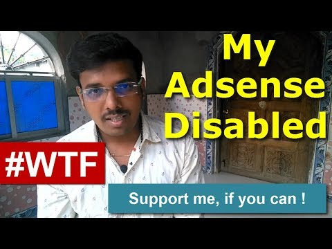 Yes My Adsense Is Disabled | #WTF