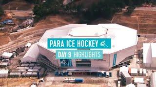 Day 9 Para Ice Hockey Highlights | PyeongChang 2018 Paralympic Winter Games