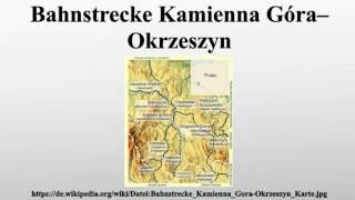 Bahnstrecke Kamienna Góra–Okrzeszyn