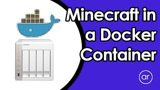 How to Install a Minecraft Server Docker using QNAP Container Station