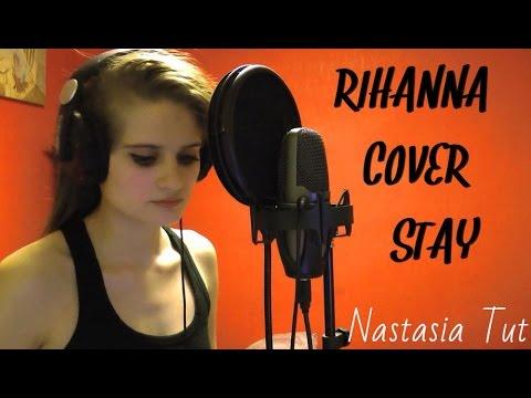 Nastasia Tut - Stay (Rihanna cover) + то, что за кадром ...  Nastasia Tut - ...