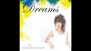 03 - Mushroom / Dreams - HIGH and MIGHTY COLOR