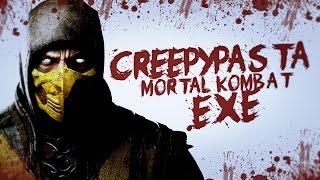 CREEPYPASTA: MORTAL KOMBAT.EXE
