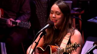 Ring Them Bells - Sara Watkins, Sarah Jarosz, and Aoife O