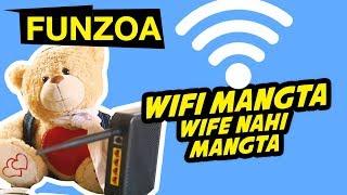 WIFI MANGTA, WIFE NAHI MANGTA | Funny Hindi Song On Wifi | Bojo Teddy | Funzoa Teddy Videos
