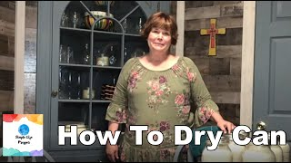 How To Dry Can