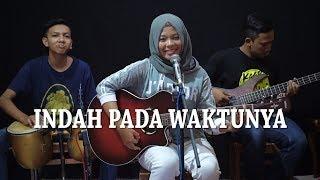 Dewi Persik - Indah Pada Waktunya Cover by Ferachocolatos ft. Gilang & Bala