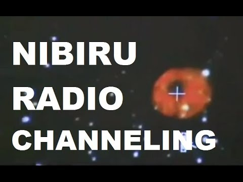 "NIBIRU PLANET-X radio transmission: ""We will be the same piece on the Space"""