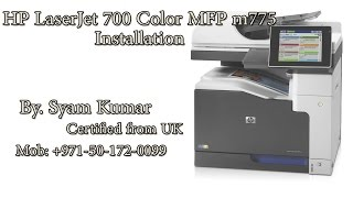 Installation and Configuration of hp laserjet 700 color mfp m775