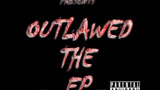 OUTLAWED THE EP HOSTED BY MUSZAMIL OUTLAW #5  GASED UP