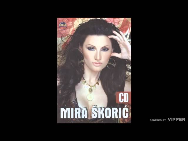 Mira Skoric - Najbolji prijatelji - (Audio 2005)
