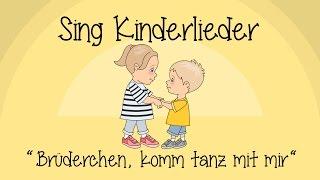 Brüderchen, komm tanz mit mir - Kinderlieder zum Mitsingen | Sing Kinderlieder
