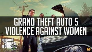 Grand Theft Auto 5 - Violence Against Women | INVINCIBLE!!!