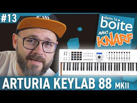 Challenge Accepté ! L'Arturia Keylab 88 mkII est Dans la Boite avec Knarf ! (vidéo La Boite Noire)