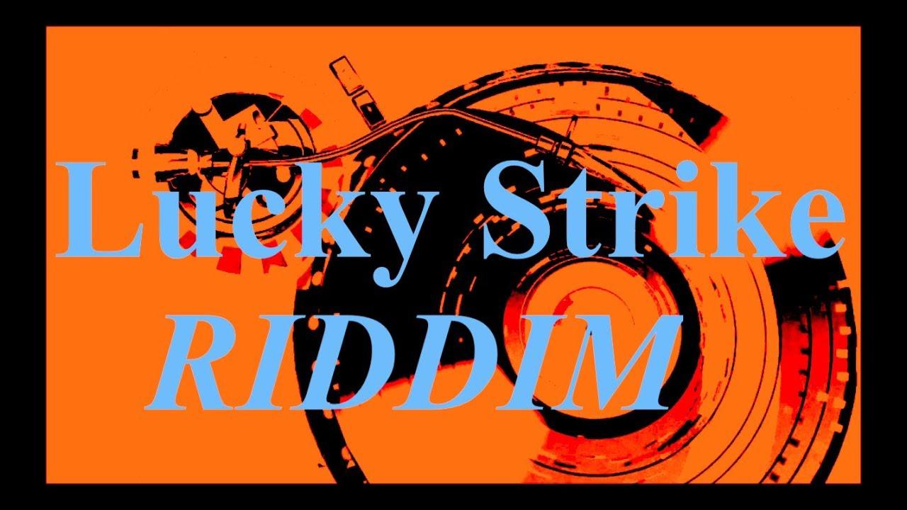REGGAE INSTRUMENTAL RIDDIM - Lucky Strike Riddim 2011 by DreaDnuT