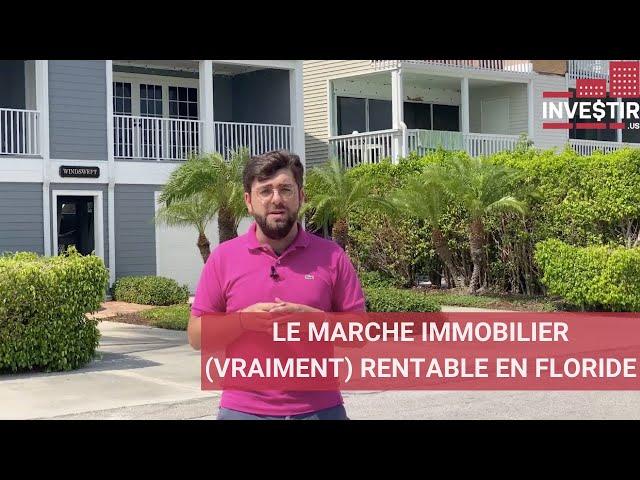 PORT-CHARLOTTE : L'IMMOBILIER LE PLUS RENTABLE DE FLORIDE ?