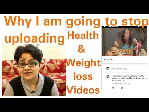 Why i am going to stop uploading Health and Weight loss Video, My YouTube videos now will be changed