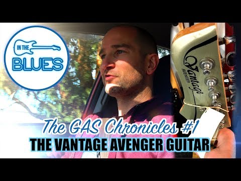 The GAS Chronicles #1 - The Vantage Avenger Electric Guitar