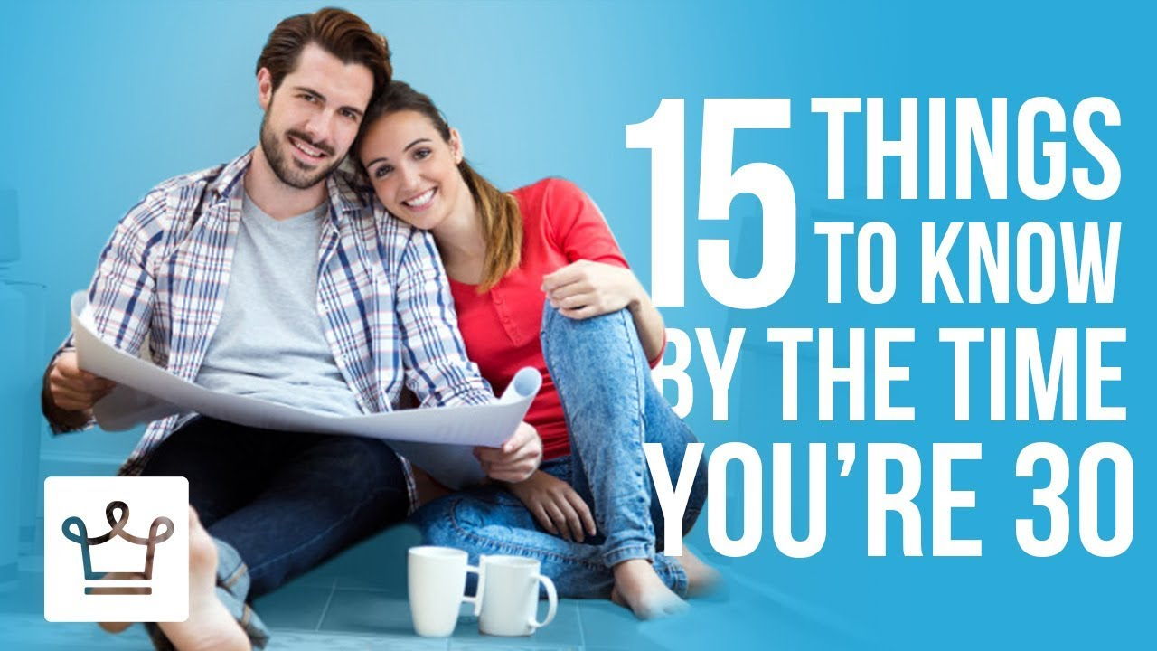 Download 15 Things To Know By The Time You're 30