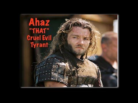 Ahaz: That Cruel and Evil Servant -The Kings Of Israel & Judah