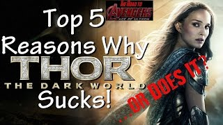 Top 5 Reasons Thor: The Dark World Sucks! ...or Does It?