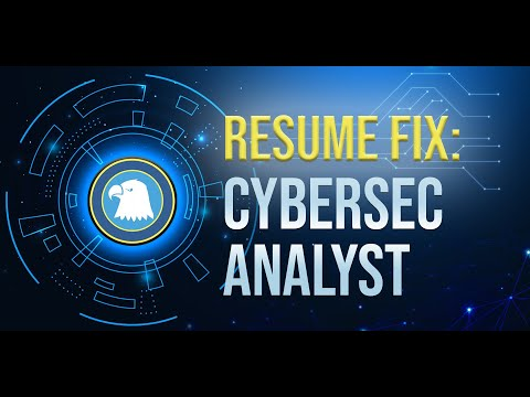 Cyber Security Analyst Resume Fix