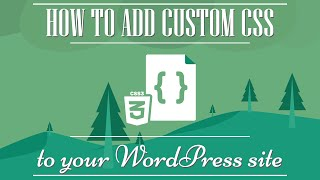 Tutorial: How to add custom CSS to your WordPress site. thumbnail