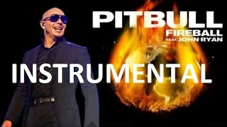 Pitbull - Fireball ft. John Ryan - FL Studio - [ Karaoke / Instrumental ]