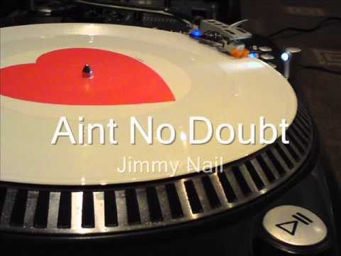 Aint No Doubt Jimmy Nail