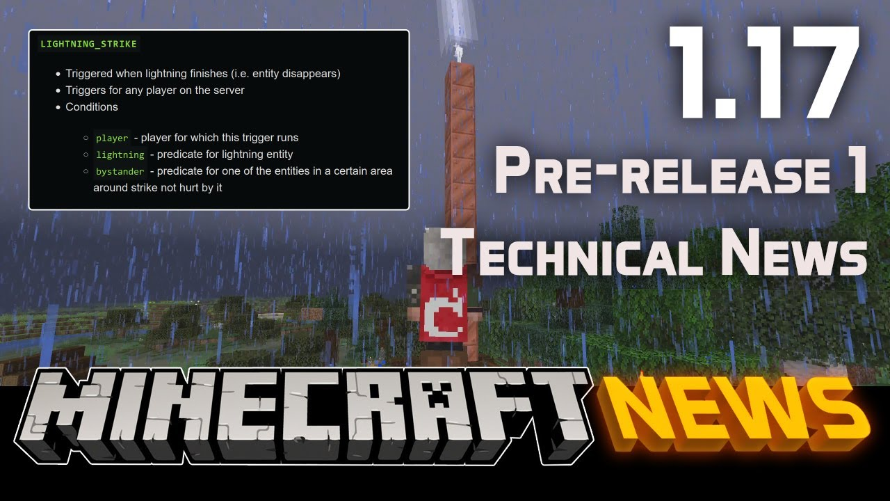 Technical News in Minecraft 1.17 Pre-release 1