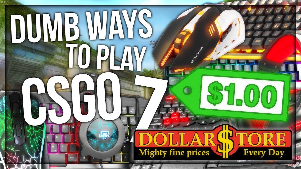 DUMB WAYS TO PLAY CSGO 7: DOLLAR STORE EDITION thumbnail