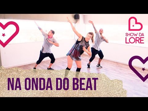 Na Onda Do Beat - Jerry Smith - Lore Improta | Coreografia