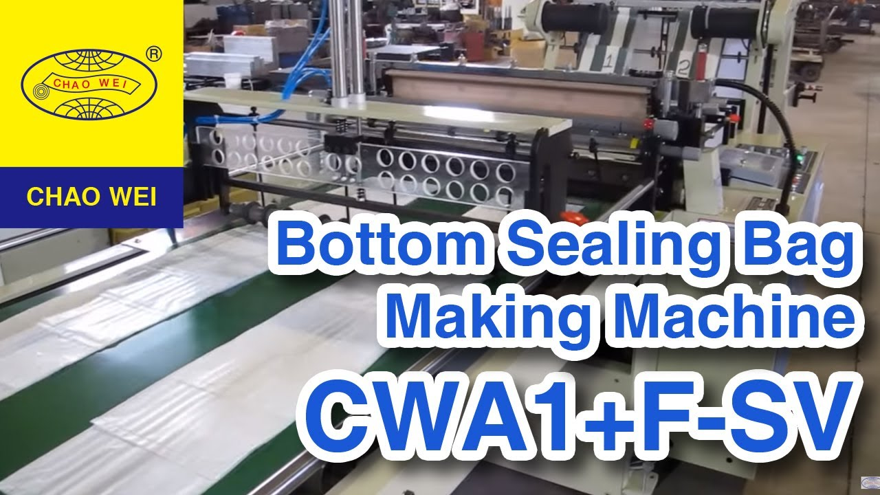 CHAO WEI: Bottom Sealing Bag Making Machine (Special For 320 micron Star  Sealing Garbage bag)