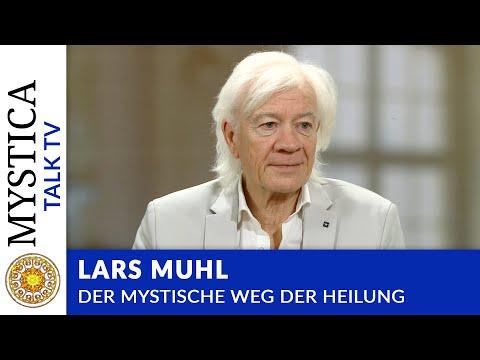 Lars Muhl - Der mystische Weg der Heilung