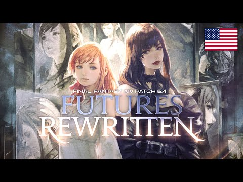 FINAL FANTASY XIV Patch 5.4 - Futures Rewritten