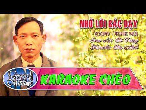 Theo Lời Bác Dạy (CCHV - Tone Nữ) - SL Đỗ Tưởng - Karaoke Chèo Đức Minh