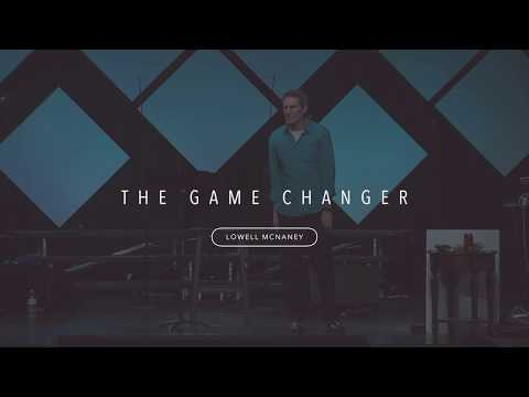 The game changer | March 11, 2018 sermon