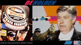 BEHOLDEN Official Raceumentary Series Trailer (2015) - Evergreen Speedway, NASCAR Super Late Models