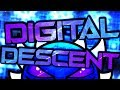 Geometry Dash Digital Descent Extreme Demon By ViPriN And More On Stream mp3