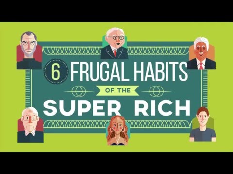 6 Frugal Habits Of The Super Rich