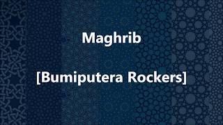 BUMIPUTERA ROCKERS - Maghrib - Lirik / Lyrics On Screen
