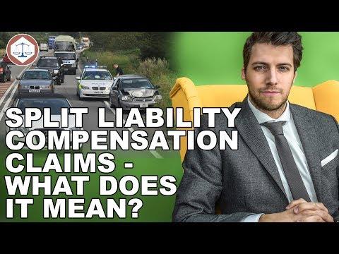 Split Liability Compensation Claims - What Does It Mean?