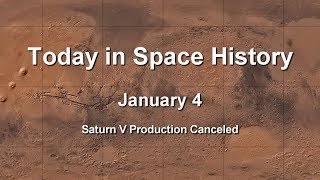 Today in Space History 01-04 - Saturn V Production Canceled