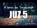 Juzz 5 Al Quran Dan Terjemahan Indonesia  Audio