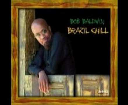 Bob Baldwin - Everybody's Beautiful (In Brazil)